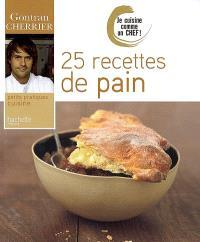 25 recettes de pain