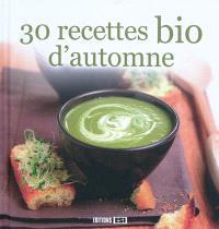 30 recettes bio d'automne