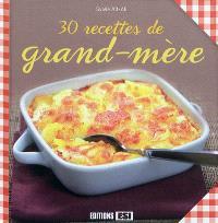 30 recettes de grand-mère