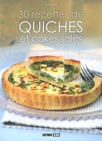 30 recettes de quiches et cakes salés
