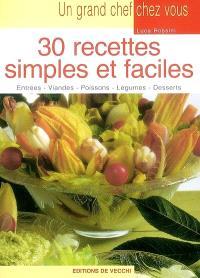 30 recettes simples et faciles