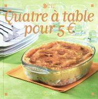 4 à table pour 5 euros