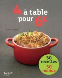 4 à table pour 6 euros