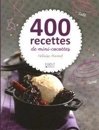 400 recettes de mini-cocottes : sucré, salé
