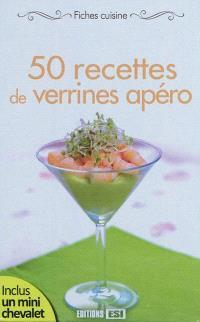 50 recettes de verrines apéro