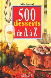 500 desserts de A à Z