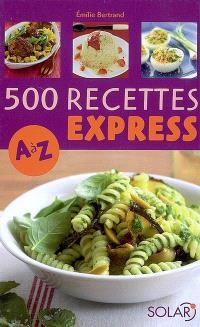 500 recettes express, A à Z