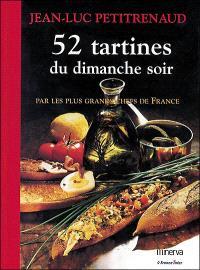 52 tartines du dimanche soir : par les plus grands chefs de France