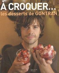 A croquer, les desserts de Gontran