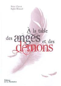 A la table des anges et des démons