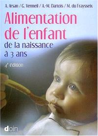 Alimentation de l'enfant de la naissance à 3 ans