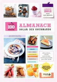 Almanach Solar des gourmands : plus de 100 recettes