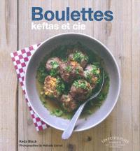 Boulettes, keftas et Cie