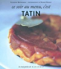 Ce soir au menu, c'est Tatin