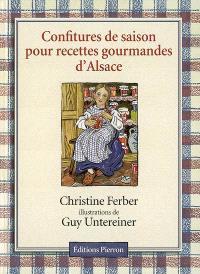 Confitures de saison pour recettes gourmandes d'Alsace