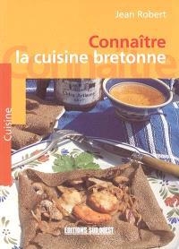 Connaître la cuisine bretonne