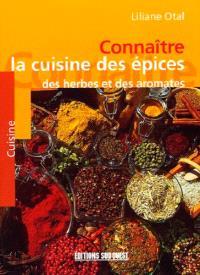 Connaître la cuisine des épices, des herbes et des aromates