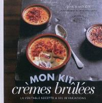 Cook'in box, Mon kit crèmes brûlées : la véritable recette & ses 38 variations : cook'in box