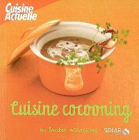 Cuisine cocooning en toutes occasions