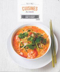 Cuisines du monde : mettez de l'exotisme dans le potage !