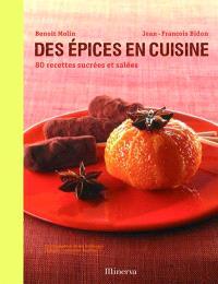 Des épices en cuisine : 80 recettes sucrées et salées