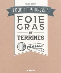 Foie gras et terrines : 100 % maison
