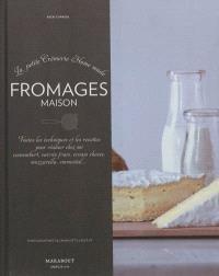 Fromages maison : la petite crémerie home made