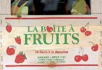La boîte à fruits