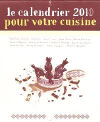 Le calendrier 2010 pour votre cuisine