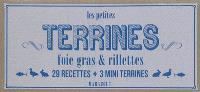 Les petites terrines : foie gras & rillettes