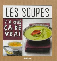 Les soupes : 50 recettes