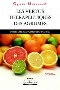Les vertus thérapeutiques des agrumes  : citron, lime, pamplemousse, orange...