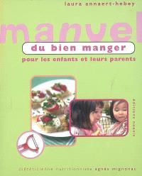 Manuel du bien manger pour enfants et leurs parents