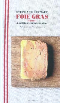 Mes recettes de terrines maison, mes recettes de foie gras maison