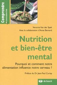 Nutrition et bien-être mental : pourquoi et comment notre alimentation influence notre cerveau ?