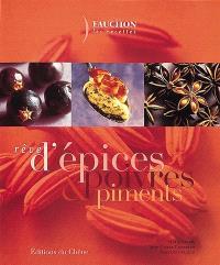 Rêves d'épices, de poivres et de piments