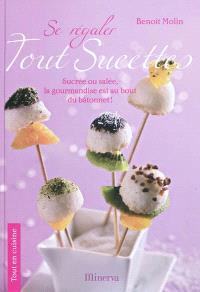 Se régaler tout sucettes : sucrée ou salée la gourmandise est au bout du bout du bâtonnet !