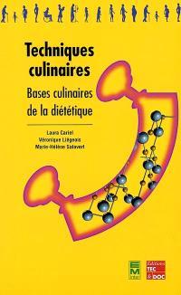Techniques culinaires : bases culinaires de la diététique
