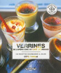 Verrines : de l'apéro chic au café gourmand : 100 recettes gourmandes & jolies