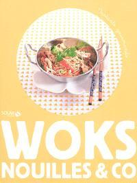 Woks, nouilles & co