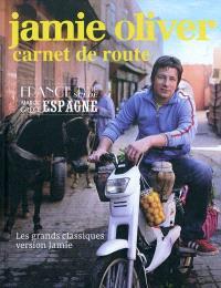 Carnet de route : Espagne, Italie, Suède, Maroc, Grèce, France : les grands classiques version Jamie