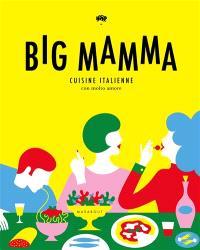 Big Mamma : cuisine italienne con molto amore