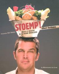 Stoemp ! : récits et recettes de la cuisine bruxelloise