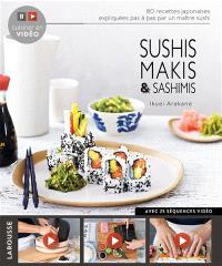 Sushis, makis & sashimis : 25 séquences vidéo