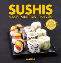 Sushis : makis, yakitoris, onigiris...