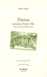 Damas : saveurs d'une ville