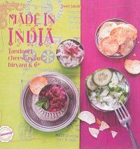 Made in India : tandoori, cheese naan, biryani & cie