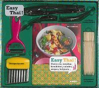 Easy thaï ! : curry, riz, nouilles, brochettes, salades, soupes, beignets... : coffret