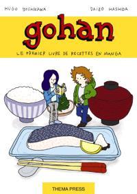 Gohan : la cuisine japonaise est un jeu d'enfant