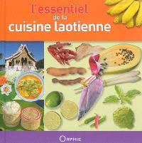 L'essentiel de la cuisine laotienne : économique, facile, équilibrée